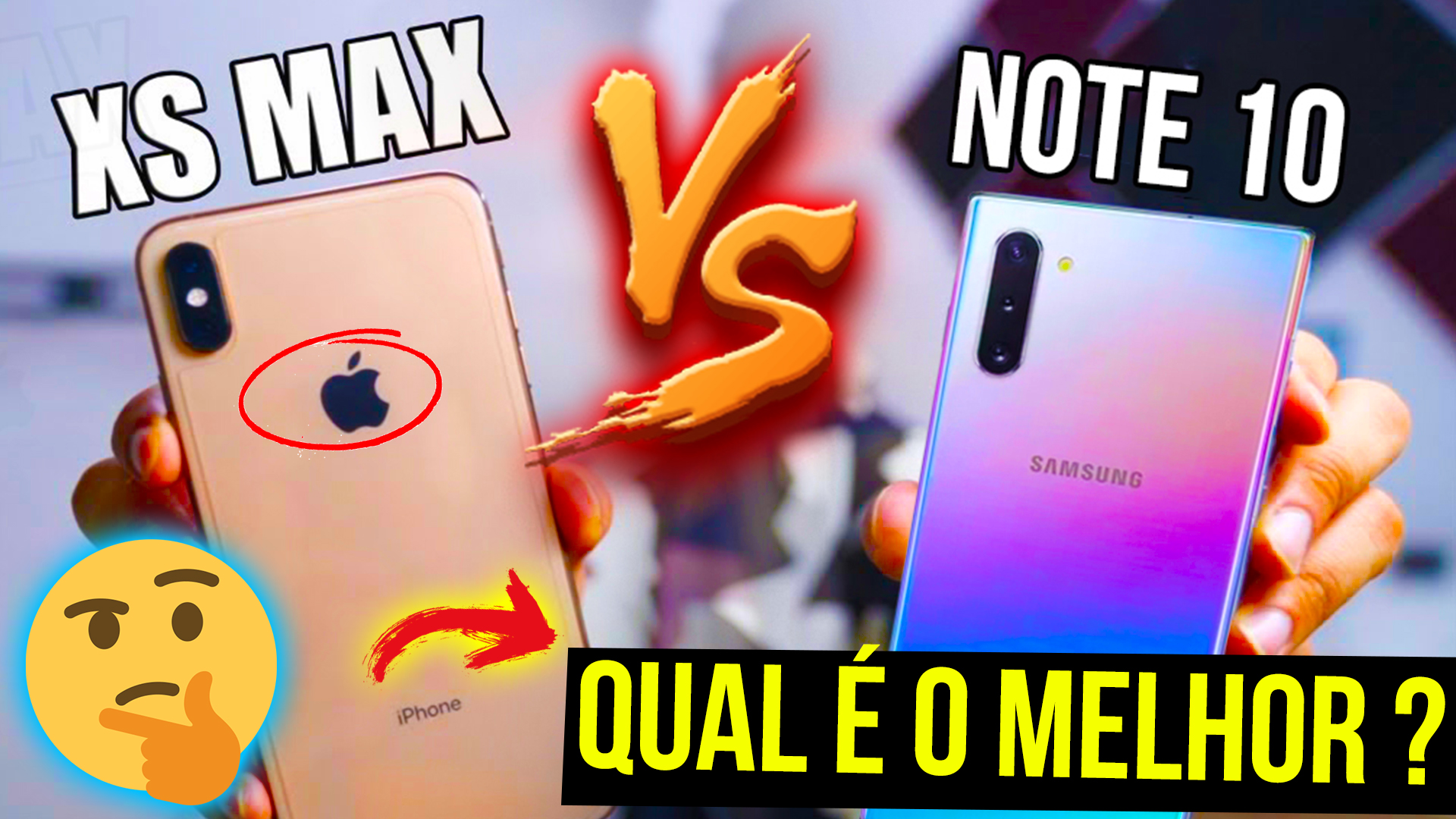 Galaxy NOTE 10 vs IPHONE XS MAX